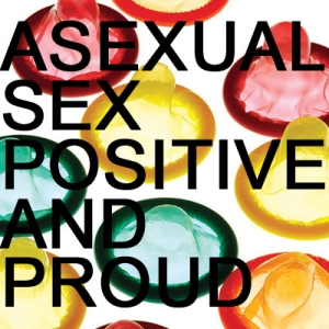 sex positive asexual